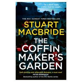 The Coffin Maker's Garden Stuart MacBride