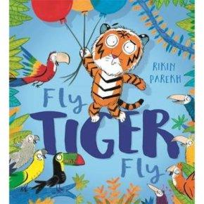 Fly Tiger Fly Rikin Parekh