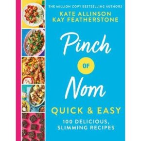 Pinch Of Nom Kate Allinson Kate Featherstone
