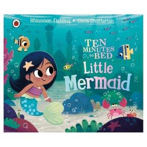 Ten Minutes To Bed Little Mermaid Rhiannon Fielding