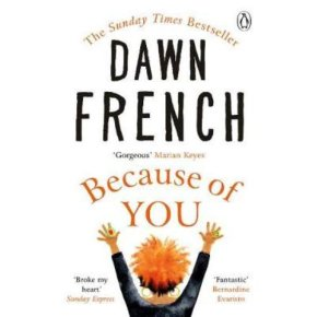 Because of You Dawn French