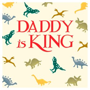 Daddy is King Father Day Card