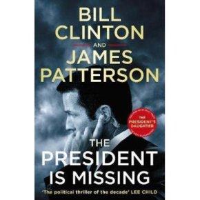 President is Missing Bill Clinton