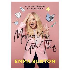Mama You Got This By Emma Bunton