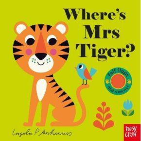 Where's Mrs Tiger? Ingela P Arrhenius