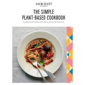 Merchant Gourmet The Simple Plant- Based Cookbook