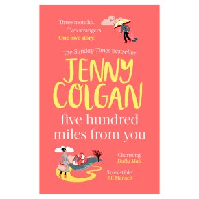 Five Hundred Miles From You Jenny Colgan