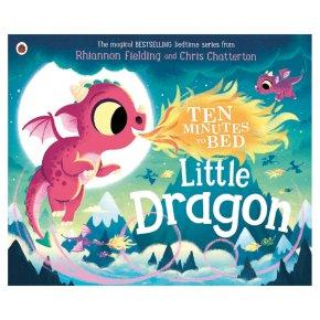 Ten Minutes to Bed Little Dragon by Rhiannon Fielding