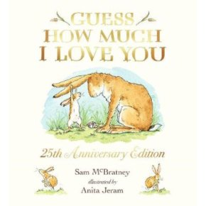 Guess How Much I Love You - 25th Anniversary Edition