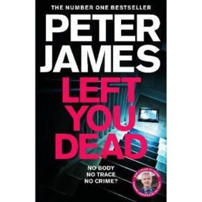 Left For Dead By Peter James