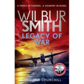 Legacy Of War Wilbur Smith