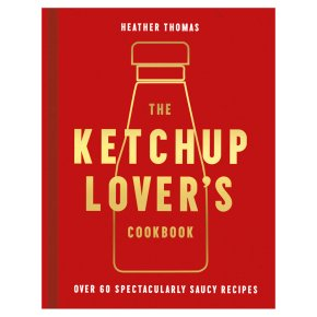 The Ketchup Lovers Cookbook - Heath