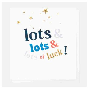 Lots and Lots of Luck Card